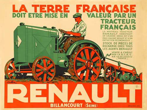 """Affiche """"La terre française doit être mise en valeur par un tracteur français"""" © Renault Histoire"""